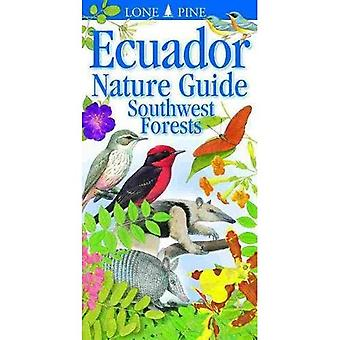 Ecuador Nature Guide Southwest Forests: Southwest� Forests