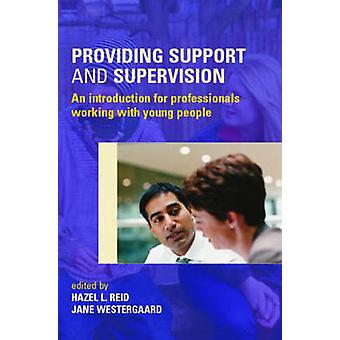 Providing Support & Supervision - An Introduction for Professionals Wo
