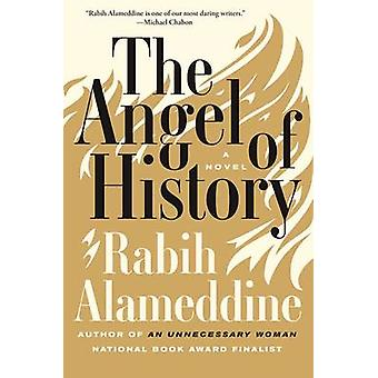 The Angel of History by Rabih Alameddine - 9780802125767 Book