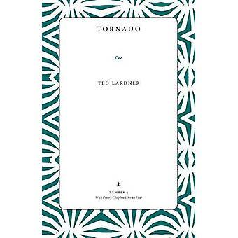 Tornado by Ted Lardner - 9780873389556 Book