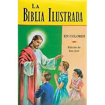 La Biblia Ilustrada - La Historia Sagrada en Laminas by Francisco Gual