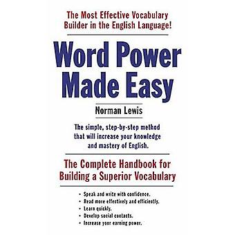 Word Power Made Easy - The Complete Handbook for Building a Superior V