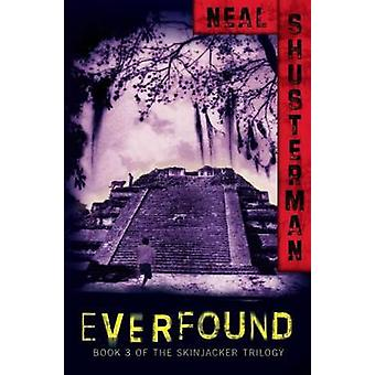 Everfound by Neal Shusterman - 9781416990499 Book