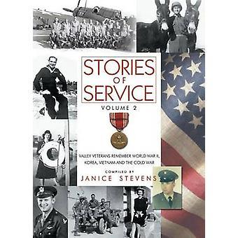 Stories of Service - Volume 2 - Valley Veterans Remember World War II