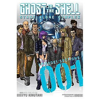 Ghost in the Shell - Stand Alone Complex - v. 1 by Yu Kinutani - 978193