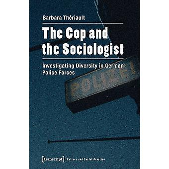 Cop & the Sociologist - Investigating Diversity in German Police Force