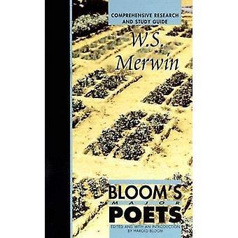 W. S. Merwin (Blooms Major Dichter)