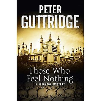 Those Who Feel Nothing: A Brighton-Based Mystery (Brighton Series)