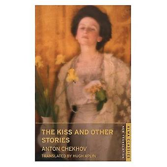 The Kiss and Other Stories by Anton Chekhov & Hugh Aplin