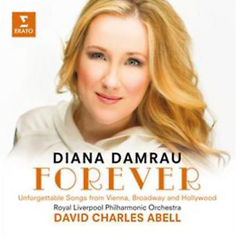 Forever - Unforgettable Songs from Vienna by Diana Damrau/Bamberg
