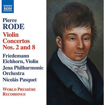 Rode / Eichhorn / Jena Philharmonic Orchestra - Violin Concertos Nos. 2 & 8 - Introduction [CD] USA import