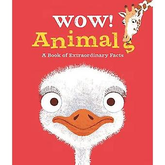 Wow! Animals by Wow! Animals - 9780753443354 Book