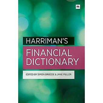 Harriman's Financial Dictionary - Over 2 -600 Essential Financial Term