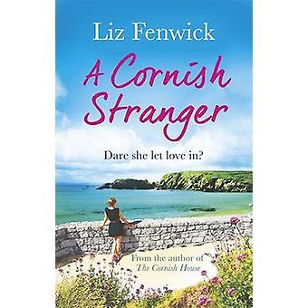 A Cornish Stranger by Liz Fenwick - 9781409148241 Book