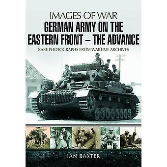 イアンによって戦争の東部戦線 - アドバンス - イメージのドイツ軍