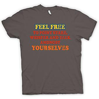 Mens T skjorte gjerne peke, stirrer, hviske og samtalen blant dem selv