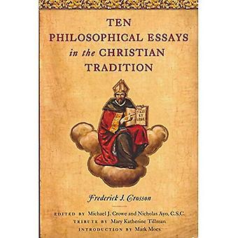 Dieci saggi filosofici nella tradizione cristiana
