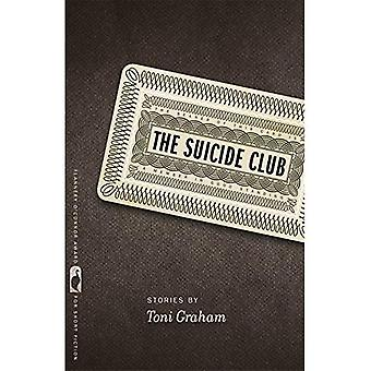 The Suicide Club (Flannery O'Connor Award for Short Fiction)