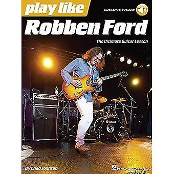 Spela som: Robben Ford