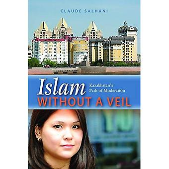 Islam Without a Veil: Kazakhstans Path of Moderation