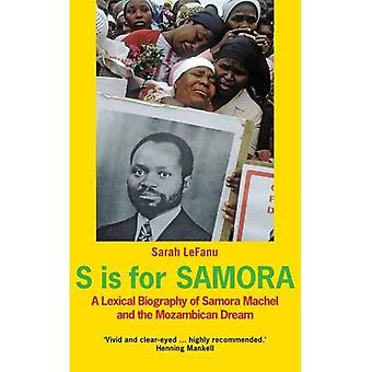 S est pour Samora