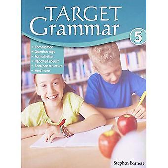 Target Grammar: Level 5