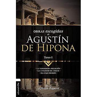 Obras Escogidas de Augusn de Hipona, Tomo 1 [spanska]