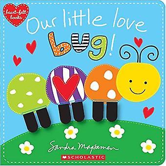 Nosso pequeno Bug do amor! [Livro de placa]