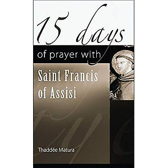 15 Days of Prayer with Saint Francis of Assisi (15 Days of Prayer Books)