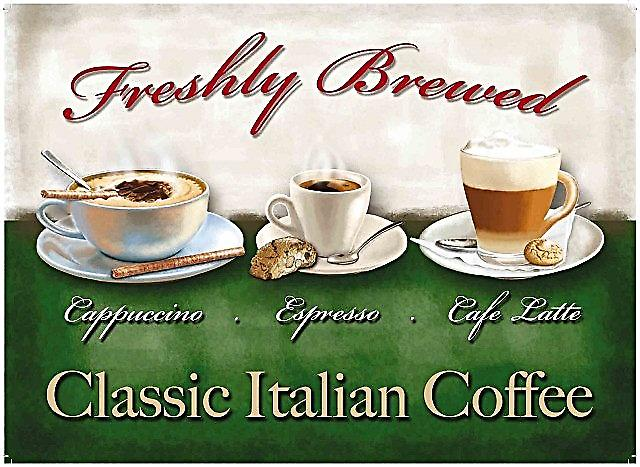 Classic Italian Coffee steel wall sign  (og 2015)