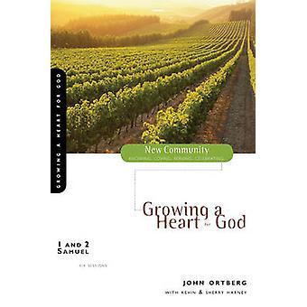 صموئيل 1 و 2 زراعة قلب لله أرتبيرج جون آند
