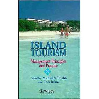Island Tourism Management Principles and Practice by Conlin