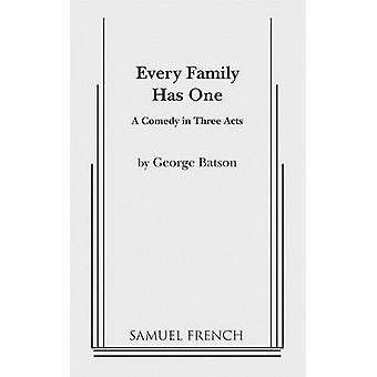Every Family Has One by Batson & George