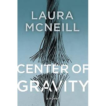 Center of Gravity by McNeill & Laura