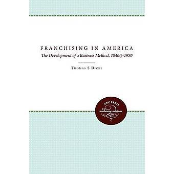 Franchising in Amerika durch Dicke & Thomas S.
