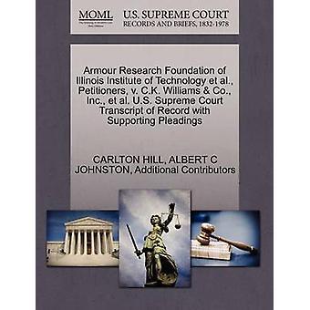 Armour Research Foundation Illinois Institute för teknik et al. framställarnas v. C.K. Williams Co. Inc. et al. U.S. Supreme Court avskrift av posten med stödjande yrkats av HILL & CARLTON