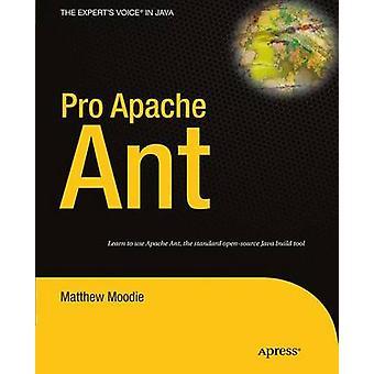 Pro Apache Ant av Moodie & Matthew