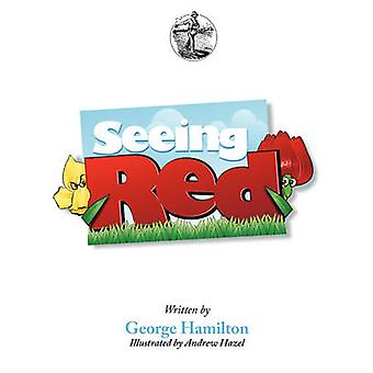 Seeing Red Story Seeds Vol 1 by Hamilton & George