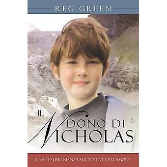 Il Dono Di Nikolaus Una Testimonianza Sul Potere Dellamore von Green & Reg