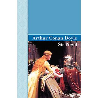 Sir Nigel von Doyle & Arthur Conan