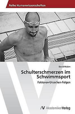 Schulterschmerzen Im Schwimmsport by Hoden David