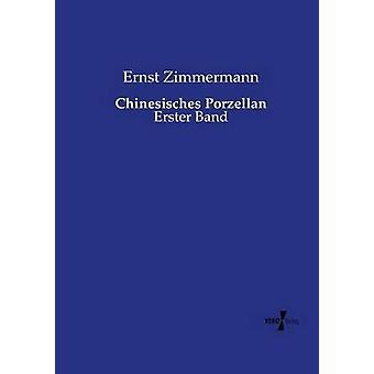 Chinesisches Porzellan av Zimmermann & Ernst