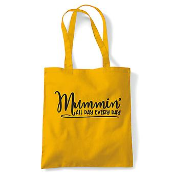 Mummin' All Day Every Day Tote | Reusable Shopping Cotton Canvas Long Handled Natural Shopper Eco-Friendly Fashion | Gym Book Bag Birthday Present Gift Her | Multiple Colours Available