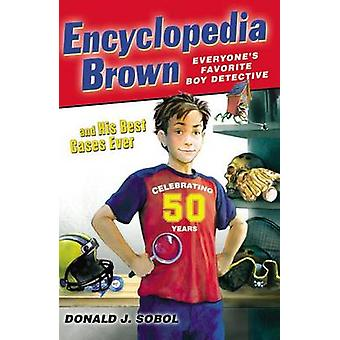 Encyclopedia Brown and His Best Cases Ever by Donald J Sobol - 978014