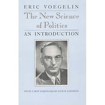 The New Science of Politics (New edition) by Eric Voegelin - Dante Ge