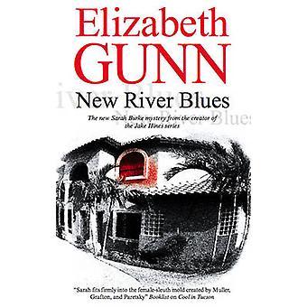 New River Blues by Elizabeth Gunn - 9780727867322 Book