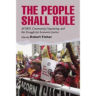 Le peuple gouvernera-ACORN-organisation communautaire-et le struggl