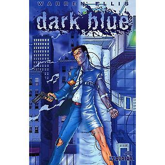 Dark Blue by Warren Ellis - Jacen Burrows - 9780970678430 Book