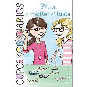 Mia - A Matter of Taste by Coco Simon - 9781442474352 Book