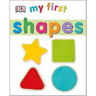 My First Shapes by DK - 9781465460820 Book